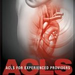 advanced cardiovascular life support for experienced providers