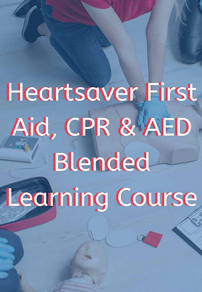heartsaver® first aid cpr aed blended learning course