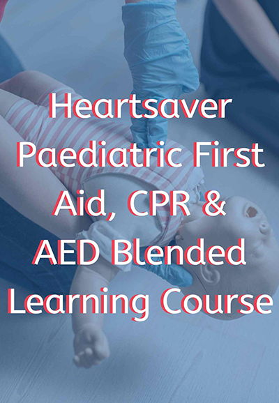 heartsaver® pediatric first aid cpr aed blended learning course