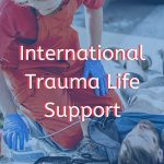 international trauma life support course